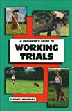 img - for Beginner's Guide to Working Trials (Beginner's Guides (TFH Publications)) book / textbook / text book