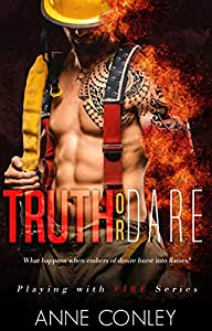 Truth or Dare (Playing with Fire Book 1)