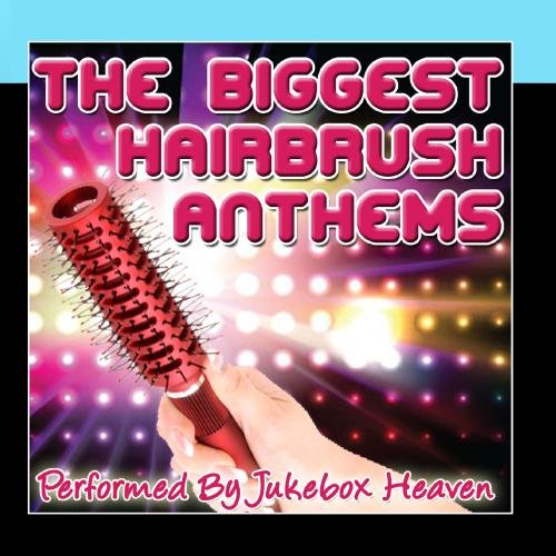 Price comparison product image The Biggest Hairbrush Anthems
