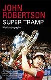 Super Tramp: My Autobiography