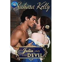 Julia and the Devil: A Risqué Regency Romance (Regency Rascals Book 1)