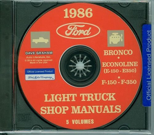 COMPLETE & UNABRIDGED 1986 FORD PICK-UP, BRONCO & LIGHT TRUCKS F150 F250 F350 Factory Repair Shop & Service Manual CD INCLUDES: 4 x 2 and 4 x 4