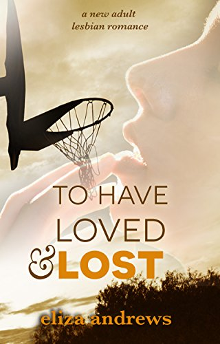 Have Loved Lost lesbian Rosemont ebook