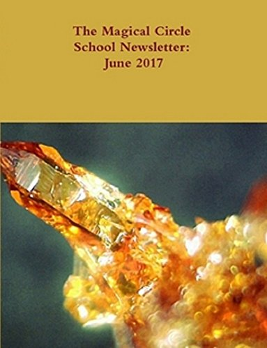 Download for free The Magical Circle School Newsletter: June 2017