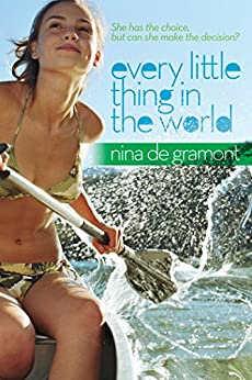 Every Little Thing in the World by [de Gramont, Nina]
