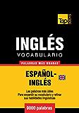 Vocabulario español-inglés británico - 9000 palabras más usadas (T&P Books)
