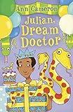 Julian, Dream Doctor (Julian & Huey) by Ann Cameron (2013-10-03)