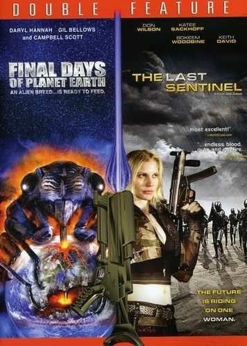 Final Days Of Planet Earth/The Last Sentinel