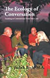 The Ecology of Conversation, M. A. Judith Beck, 1426923317