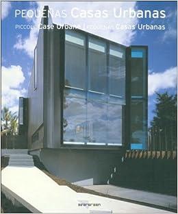 pequeas casas urbanas spanish edition amazoncom books