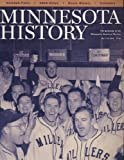 img - for Minnesota History : Fall 2003 : Minneapolis Millers and Calendars book / textbook / text book