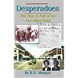 Desperadoes: The Rist & Fall Of The Poe-Hart Gang