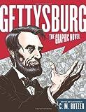 The Gettysburg, C. M. Butzer, 0061561754