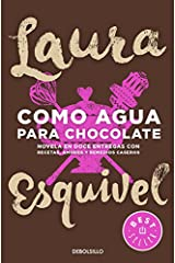 Como agua para chocolate (Best Seller) (Spanish Edition) Paperback