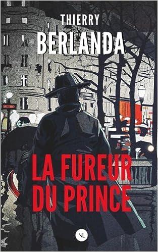 """Résultat de recherche d'images pour """"la fureur du prince thierry berlanda"""""""