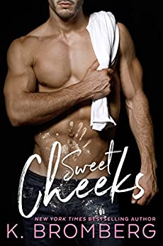 Sweet Cheeks by [Bromberg, K.]