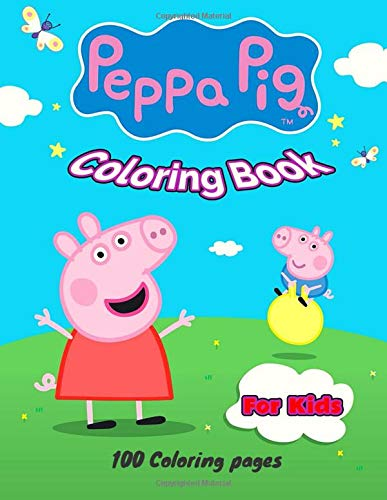 Peppa Pig Coloring Book For Kids 100 Coloring Pages With Large Print 8 5 X 11 In 21 59 X 27 94 Cm For Kids Of All Ages Books Saria S 9798649207355 Amazon Com Books