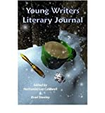 img - for [ [ [ The Young Writers Literary Journal [ THE YOUNG WRITERS LITERARY JOURNAL ] By Stanley, Brad ( Author )Mar-01-2008 Paperback book / textbook / text book