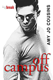 Off Campus (Bend or Break Book 1)