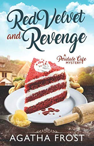 Pdf Mystery Red Velvet and Revenge (Peridale Cafe Cozy Mystery)