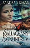 Callaghan's Conundrum, Sandra Kerns, 1490447288