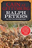 Cain at Gettysburg: A Novel (The Battle Hymn Cycle)