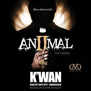 Animal 2: The Omen Audiobook