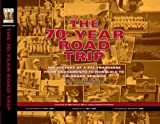 The 70-Year Road Trip, Jim Bainbridge, 1932127984