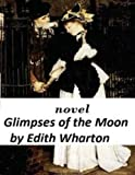 img - for Glimpses of the Moon NOVEL by Edith Wharton book / textbook / text book