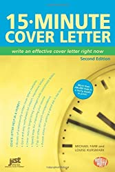 15-Minute Cover Letter: Write an Effective Cover Letter Right Now (15 Minute Cover Letter)