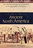 In Search of Ancient North America