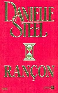 Rançon, Steel, Danielle