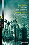 le manoir des secrets coop?ration forc?e black rose french edition