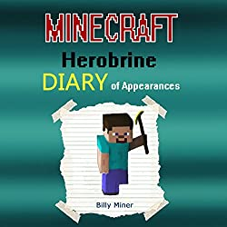 A Minecraft Herobrine Diary of Appearances