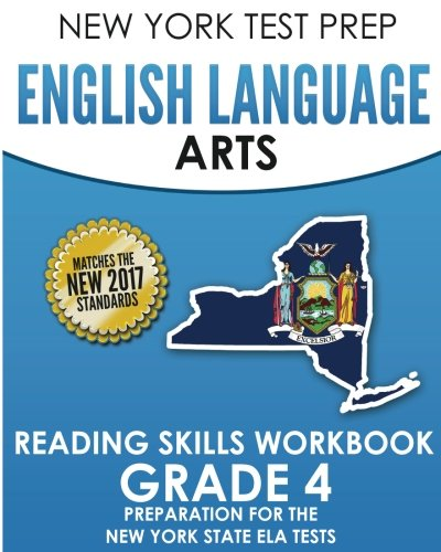 NEW YORK TEST PREP English Language Arts Reading Skills Workbook Grade 4: Preparation for the New York State English Language Arts Tests pdf epub