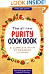 The All New Purity Cook Book: A Compl...