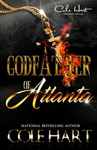 Godfather Of Atlanta by Independently published