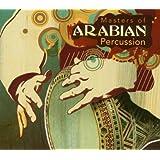 Masters of Arabian Percussion