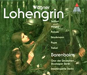 Wagner: Lohengrin / Seiffert, Maggie, Polaski, Struckmann, Pape, Trekel, Barenboim