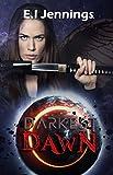 Darkest Dawn (The Jessica Dawn Series Book 2)