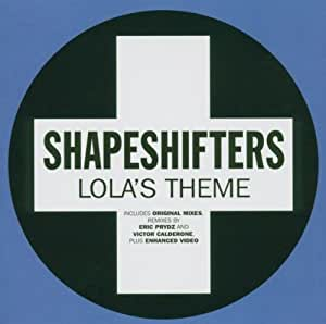 Shapeshifters Lola S Theme Amazon Com Music