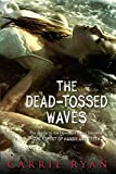 download ebook [the dead-tossed waves] (by: carrie ryan) [published: august, 2011] pdf epub