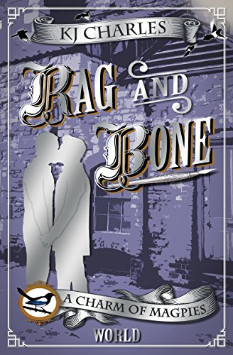 (Rag and Bone (A Charm of Magpies World) )