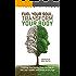 Fuel Your Soul: Transform Your Body