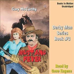 Mustang Fever Audiobook