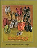 Sociology 11th edition. For Moraine Valley Community College, Richard T. Schaefer, 007728206X