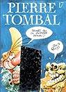 Pierre Tombal, tome 17 : Devinez qui on enterre demain ? par Cauvin