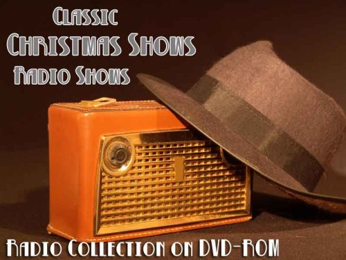 (95 Classic Christmas Shows Old Time Radio Broadcasts on DVD (over 45 Hours 6 Minutes running time))