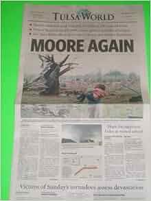 Moore, Oklahoma Tornado Tornadoes - May 21, 2013 Tulsa ...