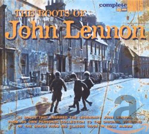 The Roots Of John Lennon